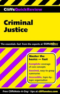 Cliffsquickreview Criminal Justice  -     By: Dennis Hoffman
