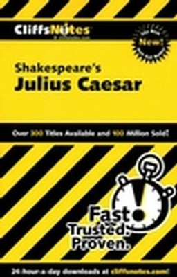 CliffsNotes on Shakespeare's Julius Caesar  -     By: James E. Vickers, Martha Perry
