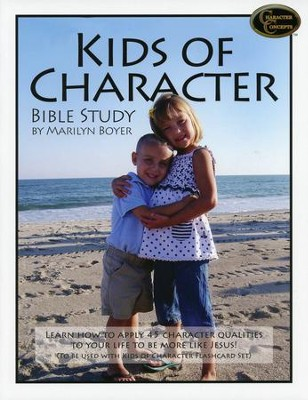 Kids of Character Bible Study    -     By: Marilyn Boyer