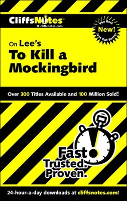 CliffsNotes on Lee's To Kill a Mockingbird  -     By: Tamara Castleman