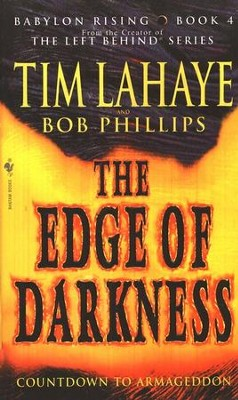 Edge of Darkness, The Babylon Rising Series #4  -     By: Tim LaHaye