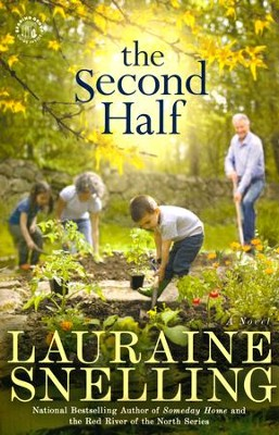 The Second Half  -     By: Lauraine Snelling