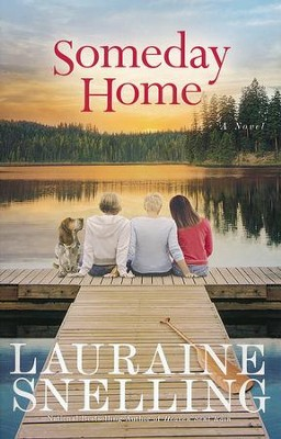 Someday Home  -     By: Lauraine Snelling