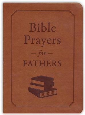 Bible Prayers for Fathers  -