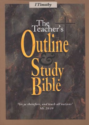 Teacher's Outline & Study Bible KJV: I Timothy    -