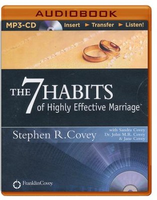 The 7 Habits of Highly Effective Marriage - unabridged audiobook on MP3-CD  -     Narrated By: Stephen R. Covey, Sandra Covey     By: Stephen R. Covey, Sandra Covey, Dr. John M.R. Covey