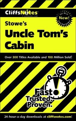 CliffsNotes on Stowe's Uncle Tom's Cabin  -     By: Mary Thornburg, Thomas Thornburg
