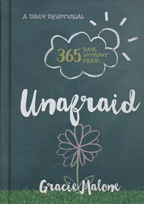 Unafraid: 365 Days Without Fear  -     By: Gracie Malone