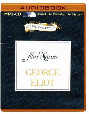 Silas Marner - unabridged audiobook on MP3-CD  -     Narrated By: John Peakes     By: George Eliot