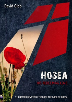 Hosea: His Redeeming Love  -     By: David Gibb