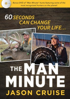 The Man Minute: A 60-Second Encounter Can Change Your Life -  Book & DVD  -     By: Jason Cruise
