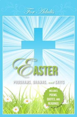 Easter Programs, Dramas and Skits: Adult   -     By: Paul Shepherd