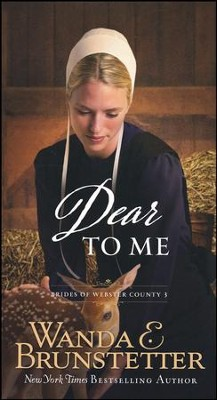 #3: Dear to Me  -     By: Wanda E. Brunstetter