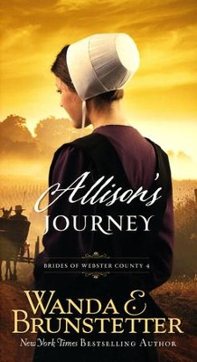 #4: Allison's Journey  -     By: Wanda E. Brunstetter