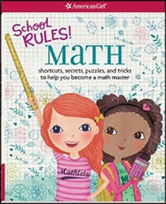School Rules: Math: Shortcuts, Secrets, Puzzles, and Tricks to Help You Become a Math Master  -     By: Emma MacLaren Henke