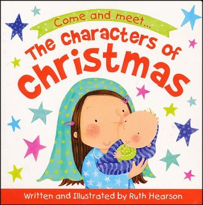 Characters of Christmas - Board Book   -     By: Ruth Hearson