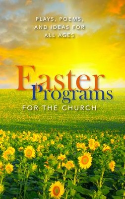 Easter Programs for the Church  -     By: Paul Shepherd