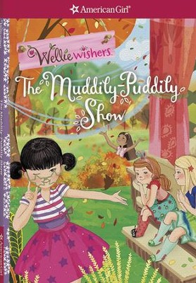 The Muddily-Puddily Show  -     By: Valerie Tripp