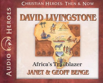 David Livingstone, Unabridged Audiobook on CD   -     By: Janet Benge, Geoff Benge