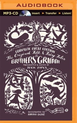 The Original Folk and Fairy Tales of the Brothers Grimm: The Complete First Edition - unabridged audiobook on MP3-CD  -     Narrated By: Joel Richards     By: Jacob Grimm, Wilhelm Grimm