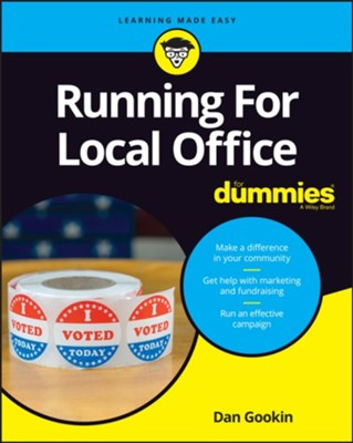 Running For Local Office For Dummies  -