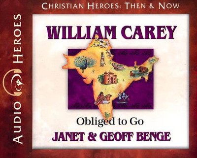 William Carey  -     By: Janet Benge, Geoff Benge