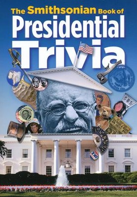 The Smithsonian Book of Presidential Trivia   -     Edited By: Amy Pastan     By: Amy Pastan ed.