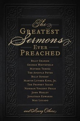 The Greatest Sermons Ever Preached - eBook  -