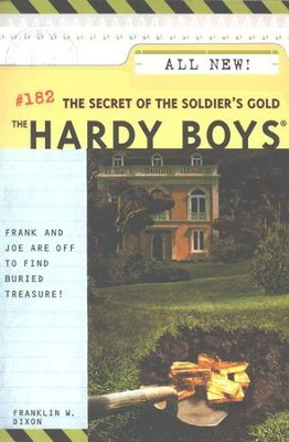 The Hardy Boys Files #182: The Secret of the Soldier's Gold   -     By: Franklin W. Dixon