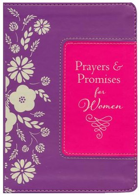 Prayers & Promises for Women--imitation leather   -     By: Toni Sortor