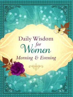 Daily Wisdom for Women: Morning & Evening  -     By: Brigitta Nortker