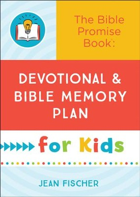 The Bible Promise Book: Devotional and Bible Memory Plan for Kids  -     By: Jean Fischer
