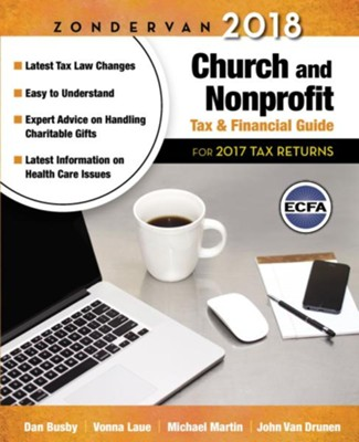 Zondervan 2018 Church and Nonprofit Tax & Financial Guide  -     By: Dan Busby