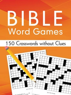 Bible Word Games: 150 Crosswords without Clues  -     By: Sara Stoker