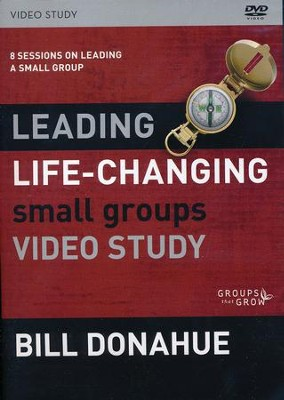 Leading Life-Changing Small Groups DVD Study  -     By: Bill Donahue
