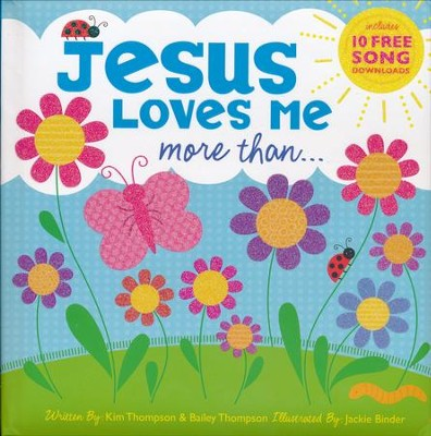 Jesus Loves Me More Than...  -     By: Twin Sisters