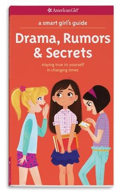 Drama, Rumors & Secrets  -     By: Nancy Holyoke