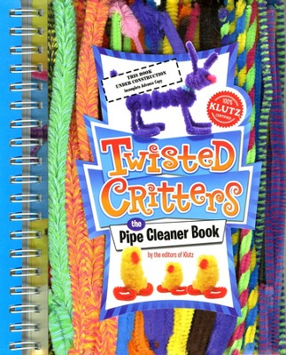 Twisted Critters   -     By: Editors of Klutz