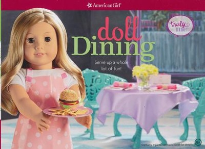 Doll Dining, repackaged  -     By: Trula Magruder
