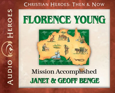 Florence Young Audiobook on CD   -     By: Janet Benge, Geoff Benge
