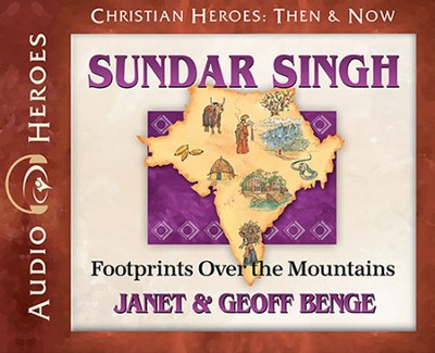 Sundar Singh Audiobook on CD   -     By: Janet Benge, Geoff Benge