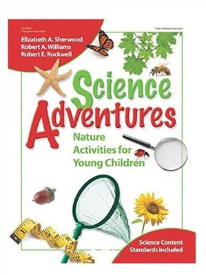 Science Adventures  -     By: Elizabeth A. Sherwood, Robert A. Williams, Robert E. Rockwell