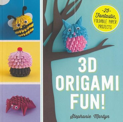3D Origami Fun!  -     By: Stephanie Martyn
