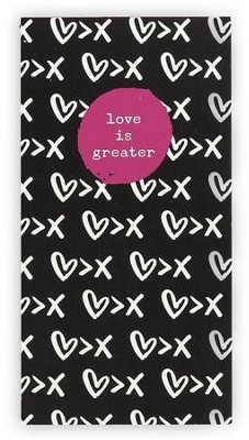 Love Is Greater Jumbo Memo Pad  -