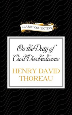 On the Duty of Civil Disobedience - unabridged audio book on CD  -     Narrated By: Jim Killavey     By: Henry David Thoreau