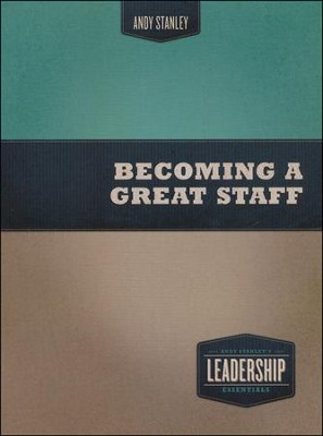Becoming a Great Staff, DVD   -     By: Andy Stanley