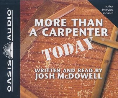 More Than a Carpenter Today - Abridged Audiobook on CD   -     By: Josh McDowell