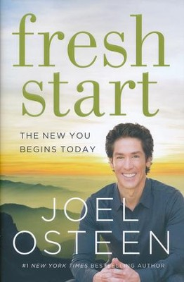 Fresh Start: The New You Begins Today, hardcover    -     By: Joel Osteen