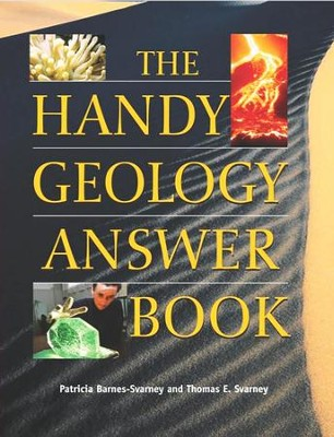 The Handy Geology Answer Book  -     By: Patricia Barnes-Svarney, Thomas E. Svarney
