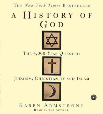 A History of God              - Audiobook on CD  -     Narrated By: Karen Armstrong     By: Karen Armstrong